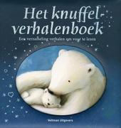 Het knuffelverhalenboek : een verzameling verhalen om voor te lezen