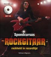 Spoedcursus rockgitaar : rockheld in recordtijd