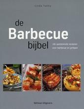 De barbecuebijbel : de complete gids voor barbecuen en grillen