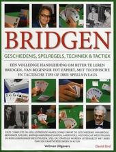 Bridgen : geschiedenis, spelregels, techniek & tactiek