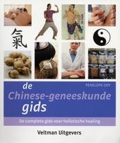 De Chinese-geneeskundegids : de complete gids voor holistische healing