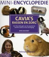 Cavia's : rassen en zorg : een kleurrijke gids van de populairste soorten cavia's en hun verzorging