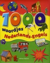 1000 woordjes Nederlands-Engels : een beeldwoordenboek voor kinderen vanaf 5 jaar