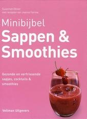 Sappen en smoothies : gezonde en verfrissende sapjes, coctails & smoothies