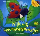 Kijk uit, Lieveheersbeestje!