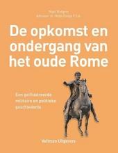 De opkomst en ondergang van het oude Rome : een geïllustreerde militaire en politieke geschiedenis