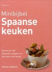 Spaanse keuken : geniet van 150 klassieke recepten uit alle delen van Spanje