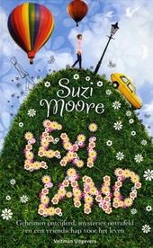 Lexiland : geheimen ontcijferd, mysteries ontrafeld en een vriendschap voor het leven