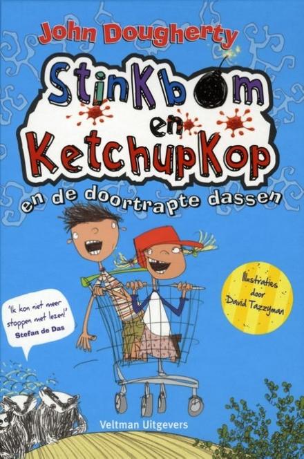 Stinkbom en Ketchupkop en de doortrapte dassen