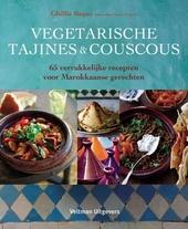Vegetarische tajines & couscous : 65 verrukkelijke recepten voor Marokkaanse gerechten