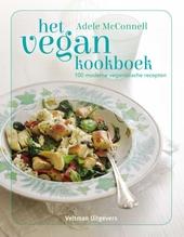 Het vegan kookboek : 100 moderne veganistische recepten