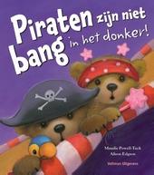 Piraten zijn niet bang in het donker!
