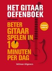 Het gitaar oefenboek : beter gitaar spelen in 10 minuten per dag