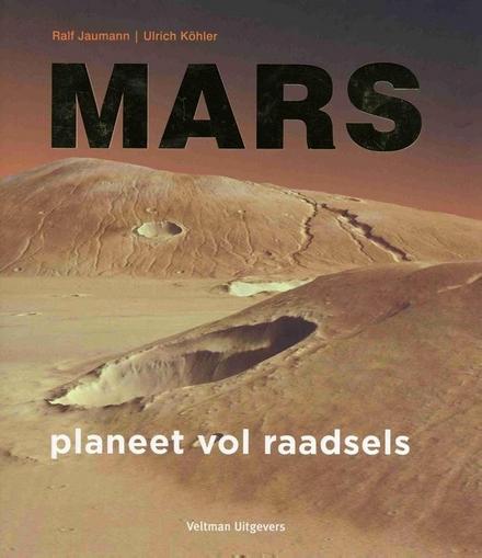 Mars : planeet vol raadsels