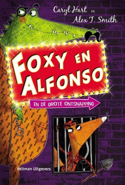 Foxy en Alfonso en de grote ontsnapping