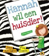 Hannah wil een huisdier!