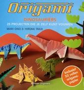Origami dinosauriërs : 25 projecten die je zelf kunt vouwen