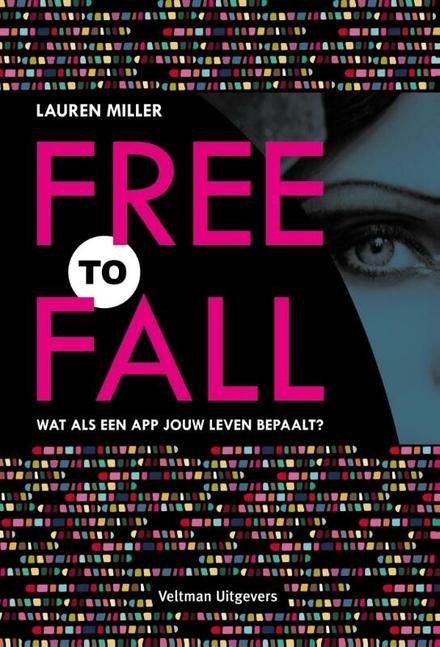 Free to fall : wat als een app jouw leven bepaalt?