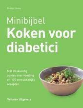 Koken voor diabetici : met deskundig advies over voeding en 170 verrukkelijke recepten