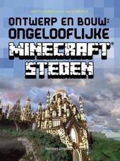 Ontwerp en bouw : ongelooflijke Minecraft steden