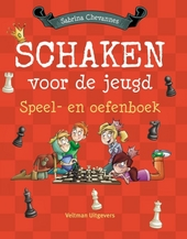 Schaken voor de jeugd : speel- en oefenboek