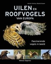 Uilen en roofvogels van Europa : fascinerende vogels in beeld