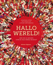 Hallo wereld ! : leer hoe je mensen over de hele wereld begroet