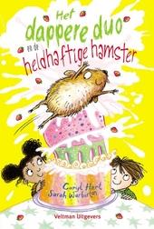 Het dappere duo en de heldhaftige hamster
