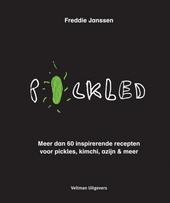 Pickled : meer dan 60 inspirerende recepten voor pickles, kimchi, azijn & meer