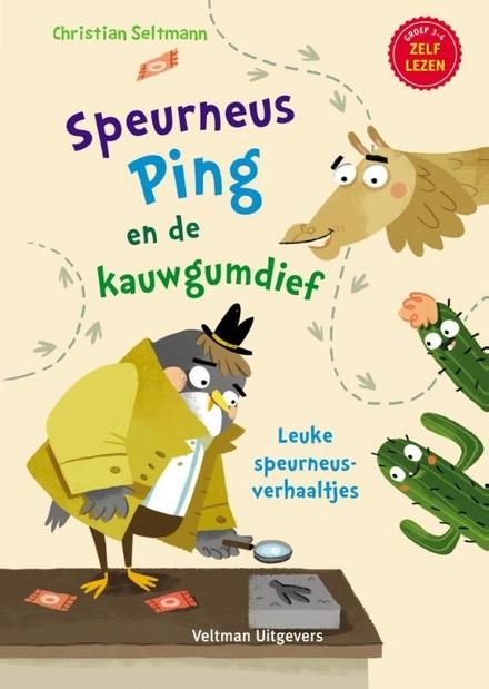 Speurneus Ping en de kauwgumdief : leuke speurneusverhaaltjes