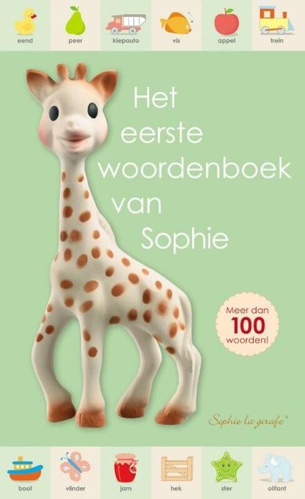 Het eerste woordenboek van Sophie : meer dan 100 woorden!