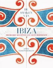 De smaken van Ibiza : heerlijke recepten uit alle seizoenen