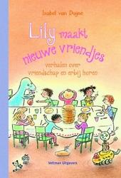 Lily maakt nieuwe vriendjes : verhalen over vriendschap en erbij horen
