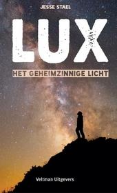 Lux : het geheimzinnige licht