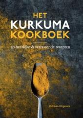 Het kurkuma kookboek : 50 heerlijke & verrassende recepten