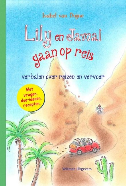 Lily en Jamal gaan op reis : verhalen over reizen en vervoer