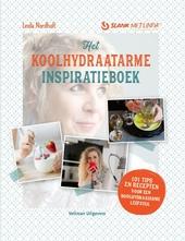Het koolhydraatarme inspiratieboek : 101 tips en recepten voor een koolhydraatarme leefstijl