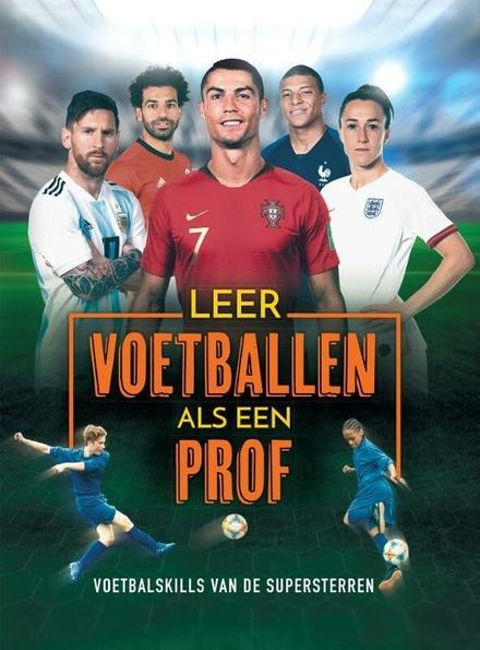 Leer voetballen als een prof!