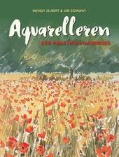 Aquarelleren : een praktisch handboek