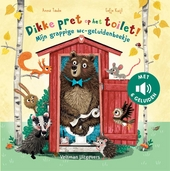 Dikke pret op het toilet! : mijn grappige wc-geluidenboekje