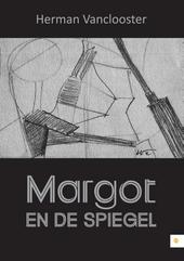 Margot en de Spiegel