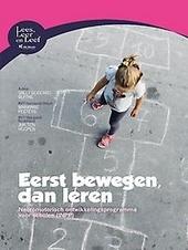 Eerst bewegen, dan leren : neuromotorisch ontwikkelingsprogramma voor scholen (INPP)