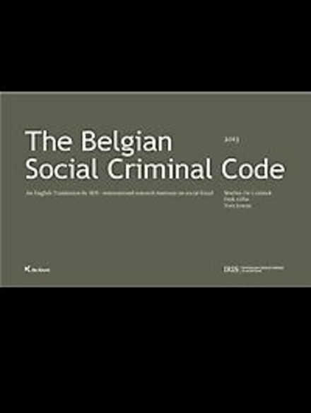 The Belgian Social Criminal Code : an English translation by IRIS/international research institute on social fraud