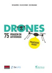 Drones in 75 vragen en antwoorden : praktische pocket