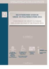 Rechtskroniek voor de vrede- en politierechters 2015