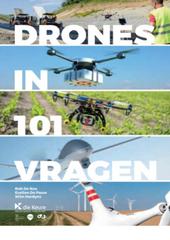 Drones in 101 vragen