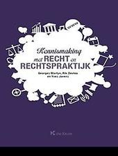 Kennismaking met recht en rechtspraktijk