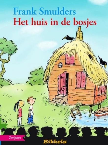 Het huis in de bosjes