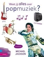 Weet jij alles over popmuziek?