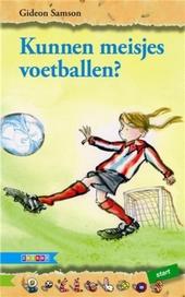 Kunnen meisjes voetballen?